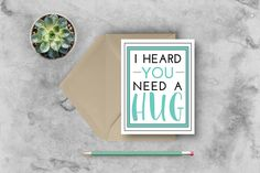 LEIGHWOOD PAPERIE >> I Heard You Need a Hug