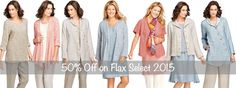 FLAX Design FLAX Select 2015 Collection on Sale at Fg Clothing (2-16-17).  Shop the Thrifty Thursday Deal. Women's linen dress, tops, pants and skirts.