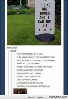 I Like Big Books and I Cannot Lie. I can't even deal with people sometimes, this is too good