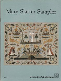 Mary Slatter reproduction sampler www.silentstitches.com