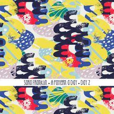 Sara Franklin / A Pattern A Day / Day 2