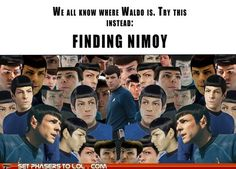 """""""Finding Nimoy-this was way harder than I'll admit."""""""