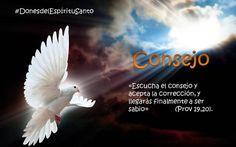 """#DonesdelEspírituSanto """"Escucha el CONSEJO y acepta la corrección y llegarás finalmente a ser sabio""""...Proverbios 19:20"""