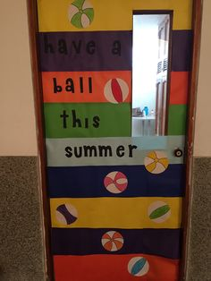 Have a ball this summer classroom door ideas vacations classroom door goodbye classroom door