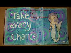 Mermaid Altered Art Journal Take Every Chance Affrimation Mixed Media Pa...