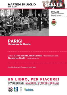 """Sanlorenzodieci: martedì 25 luglio spettacolo """"Un libro per piacere! Scelte, Parigi: chanson de libertè"""" - http://www.gussagonews.it/sanlorenzodieci-spettacolo-libro-per-piacere-scelte-parigi-chanson-de-liberte-luglio-2017/"""