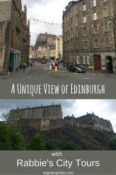 A Unique View of Edinburgh with Rabbie's City Tours - Migrating Miss