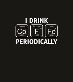 Nice pun on coffee. I would rather have a bun with coffee…a choco… Coffee time. Nice pun on coffee. I would rather have a bun with coffee…a chocolate one at that. Chemical reaction is: Coffee + Human = Work (possibly) gets done.
