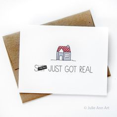 New House Card Housewarming Card Sh-t Just Got by JulieAnnArt