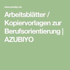 Arbeitsblätter / Kopiervorlagen zur Berufsorientierung | AZUBIYO