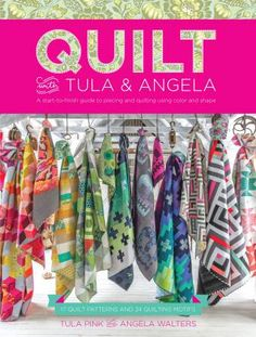 Quilt With Tula And Angela - Softcover By Pink, Tula & Walters, Angela
