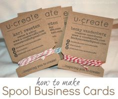 How to make spool business cards ... this would be so cute with one of those cute, easy bracelets to include, too!