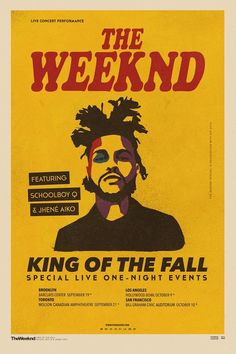 The Weeknd annonce le King of Fall Tour avec ScHoolboy Q Poster It, Poster Wall, Poster Prints, Bedroom Wall Collage, Photo Wall Collage, Tour Posters, Band Posters, The Weeknd Poster, Images Murales