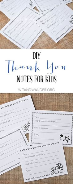 Fill-in-the-Blank Thank You Notes for Kids - Teaching kids to be grateful and thankful with these simple Free Printable Fill-in-the-Blank Thank You Notes. Wit & Wander