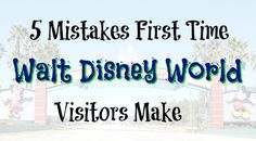 5 Mistakes First Time Walt Disney World Visitors Make http://anopensuitcase.com/mistakes-made-visiting-wdw/ #Travel #FamilyTravel #WDW #Disney