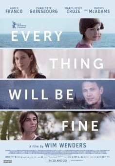 Movies Every Thing Will Be Fine - 2015
