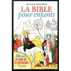 La Bible Pour Enfants - Nouveau Testament de Alain Durel