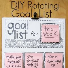 An easy tutorial for making a rotating goal list.  Customize it to fit your life! i already have so many goal and vision boards but i love this idea too!