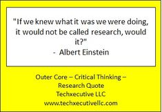 Critical Thinking Quotes, Outer Core, Albert Einstein, Coaching, Training
