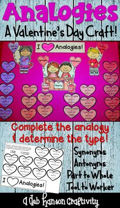 This analogy reading activity is a perfect activity to do around Valentine's Day! Students complete the analogy and then sort them into groups. This craftivity makes a fun February bulletin board!
