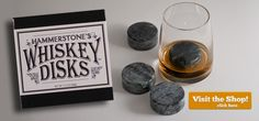 Whiskey Disks, don't water down your drinks. Made of natural soapstone, they won't scratch your glasses and are easy to clean.