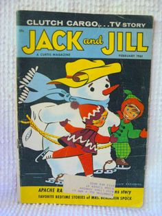 Vintage Jack and Jill Childrens Magazine- February 1961- Winter Issue- Great images by VintageJoysAndJewels on Etsy https://www.etsy.com/listing/113028673/vintage-jack-and-jill-childrens-magazine