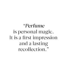 71 Best Perfume Quotes Images Wise Words Quote Life Thoughts
