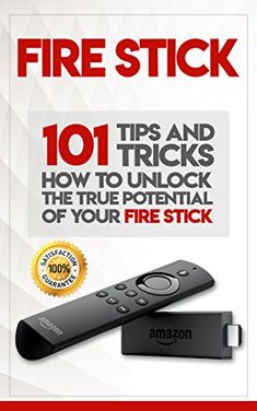 Fire Stick: How To Unlock The True Potential Of Your Fire Stick: Plus 101 Tips And Tricks! by Alexa Walker Tv Hacks, Netflix Hacks, Amazon Fire Stick, Amazon Fire Tv, Tips And Tricks, Tv Without Cable, Cable Tv Alternatives, Free Tv And Movies, Tv En Direct