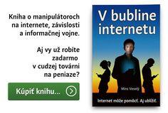 V bubline internetu - Miro Veselý Ecards, Internet, Marketing, Memes, E Cards, Meme
