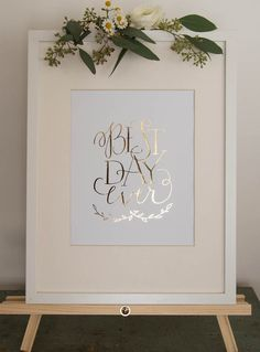 Best Day Ever Calligraphy Wedding Sign by BrightRoomStudio