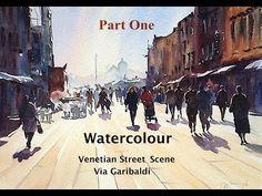 Watercolour Venetian Street Scene, Via Garibaldi (part two) - YouTube
