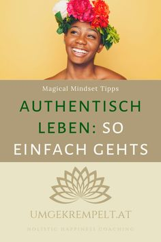 What is authenticity? Stress Management, Intuition, Mental Training, Online Coaching, Mindful Living, Yoga Meditation, Ayurveda, Better Life, Improve Yourself
