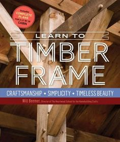 The first guide to timber framing written specifically for beginners! Expert Will Beemer takes you through the entire process from start to finish, beginning with timber sourcing and ending with a fin