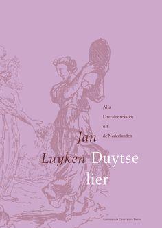 Jan Luyken 'Duytse lier'  Uitgegeven in 1996 door Amsterdam University Press - Alfa Literaire teksten uit de Nederlanden - ISBN 90-5356-147-1 - Ontwerp boekomslagen voor serie (14 delen): Erik Cox