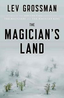 The Magician's Land by Lev Grossman #mustread #sciencefiction #fantasy