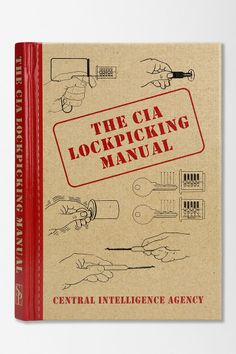 The CIA Lockpicking Manual By Central Intelligence Agency - Urban Outfitters on Wanelo Camping Survival, Outdoor Survival, Survival Prepping, Emergency Preparedness, Survival Gear, Survival Skills, Things To Know, How To Know, Central Intelligence Agency