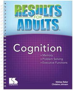 Results for Adults Cognition By Melissa Baker, Christine Johnson