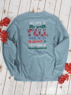 Welcome to the South Y'all! Where you NEED this t-shirt! New at www.marleylilly.com!