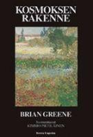 Kosmoksen rakenne - Brian Greene - Nidottu, pehmeäkantinen (9789525202830) - Kirjat - CDON.COM