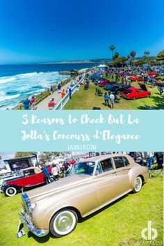 Vintage cars, cocktails, hors d'oeuvres, and family fun. Here are 5 reasons to check out La Jolla's Concours d'Elegance this year.
