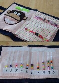 Quiet Book ideas - Match the colours with snaps Tie the shoe Buckles Put on the mitten Brush the monkey's teeth Count the Beads (double page) Tell time Match the shapes with velcro Button on the flowers Braid the ribbons Zipper Frog (with two baby frogs inside)