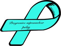 Progressive supranuclear palsy (PSP) awareness ribbon    The devastating disease my wonderful mom lived with for almost 10 years.  Many people have never heard of it, but once you know someone that has it, you will never forget it...