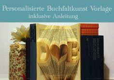 Bastelanleitung - Buchkunst, Buchfalten-Vorlage, Anleitung, Bookfold - ein Designerstück von VeryFairyGood bei DaWanda