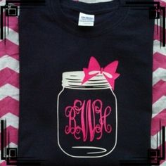 What a cute southern accent monogram shirt!  This design will be on the back of the shirt.  The front will have a jar with the pink bow on it without a monogram!  Show your southern pride with this classy shirt.  $22 for small-xl.  Other sizes are available upon request.   Choose from almost any color shirt and any of our design color choices (red, yellow, softball yellow, lime, orange, blue, pale blue, aqua, navy, white, black, hot pink, rose pink, or brown)  Choose two colors:  one for the…