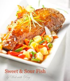 Sweet and Sour Fish Recipe | wokwithray.net- Filipino & Asian Home Style Cooking