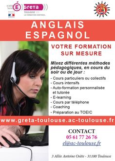 Le GRETA Toulouse vous propose des formations en ANGLAIS et ESPAGNOL - Tous niveaux. 05 61 77 26 77