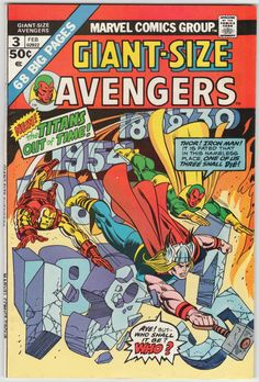 Giant Size Avengers #3 VF/NM-, 68 pages; Golden Age Human Torch, Wonder Man and Monster of Frankenstein guest, Avengers #2 reprint by Stan Lee and Jack Kirby. Gil Kane cover art. $34.25