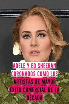 Ed Sheeran, Adele, Celebs, Artists
