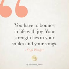 Your Smile, Things That Bounce, Rebel, Joy, Songs, Life, Being Happy, Song Books, Music