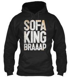Sofa King Braaap Black Sweatshirt Front